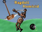 Ragdoll Homicide
