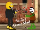 Smiley Gone Mad