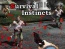 Survival Instincts