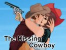 The Kissing Cowboy