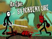 An Epic Stickventure