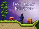 Last Legacy: Null Space