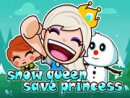 Snow Queen Save Princess