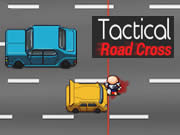 Tactical Road Cross