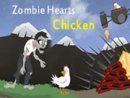 Zombie Hearts Chicken