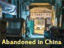 Abandoned in China