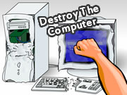 Destroy The Computer