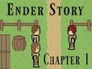 Ender Story 1