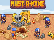 MUST-A-MINE