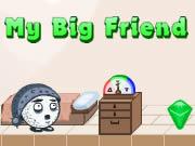 My Big Friend