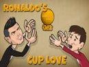 Ronaldo's Cup Love
