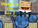 Wake Up the Box 2