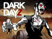 Dark Dayz Prologue