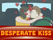 Desperate Kiss
