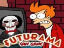 Futurama Saw Game