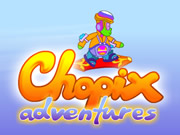 Chopix Adventures
