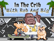 In The Crib with Rob and Big