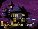 Magic Mansion
