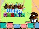 Deepak Fights Robots