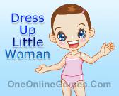 Dress Up Little Woman