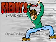 Freddys Shank Fest