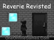 Reverie Revisted