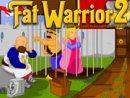 Fat Warrior 2