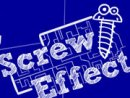 Screw Effect