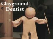 Clayground - Dentist