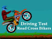 Driving Test Road Cross Bikers