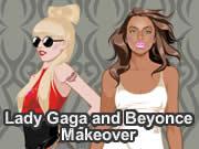 Lady Gaga and Beyonce Makeover