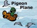 Pigeon Plane