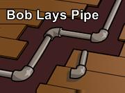 Bob Lays Pipe