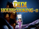 Didi House Cooking 35
