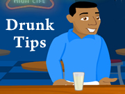Drunk Tips