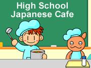 High School Japanese Cafe