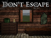 Don't Escape