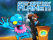 Get Off My Planet