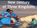 New century of Three Kingdoms