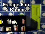 Escape Fan - 5 Rooms