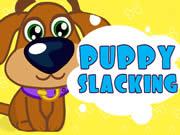 Puppy Slacking