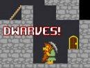 Dwarves!