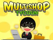 Multishop Tycoon