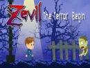 Zevil the Terror Begins