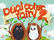 Dual Color Fairy 2