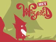 Hey Wizard!