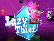 Lazy Thief