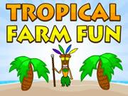 Tropical Farm Fun