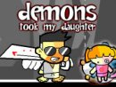 Demons Took My Daughter