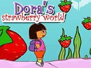 Dora Strawberry World